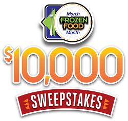 Frozen Food Month $10,000 Sweepstakes