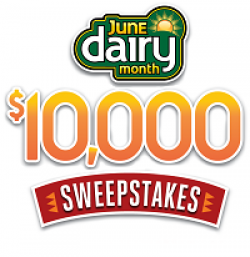 2018 June Dairy Month Sweepstakes