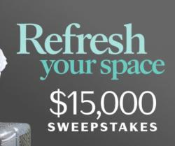 Refresh your Space $15,000 Sweepstakes