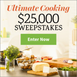 $25,000 Ultimate Cooking Sweepstakes