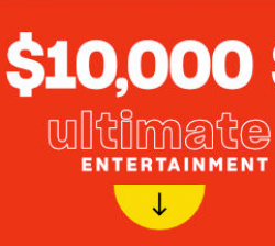 $10,000 Ultimate Entertainment Sweeps prize ilustration