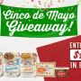 Win a Del Real Foods Cinco de Mayo Giveaway in online sweepstakes
